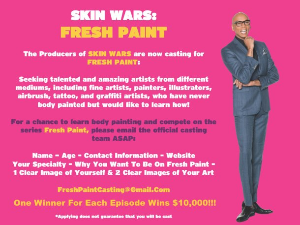 "Announced: US Casting call ""Skin Wars - Fresh Paint"""